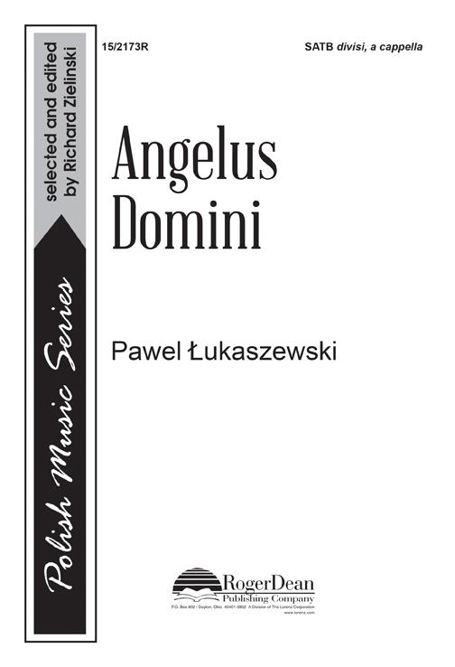Angelus Domini : SATB divisi : Powel Lukaszewski : Powel Lukaszewski : Sheet Music : 15-2173R : 000308110340
