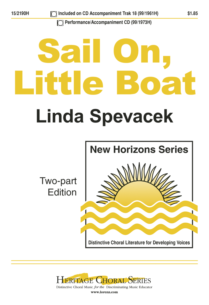 Sail On, Little Boat : 2-Part : Linda Spevacek : Sheet Music : 15-2190H : 000308107708