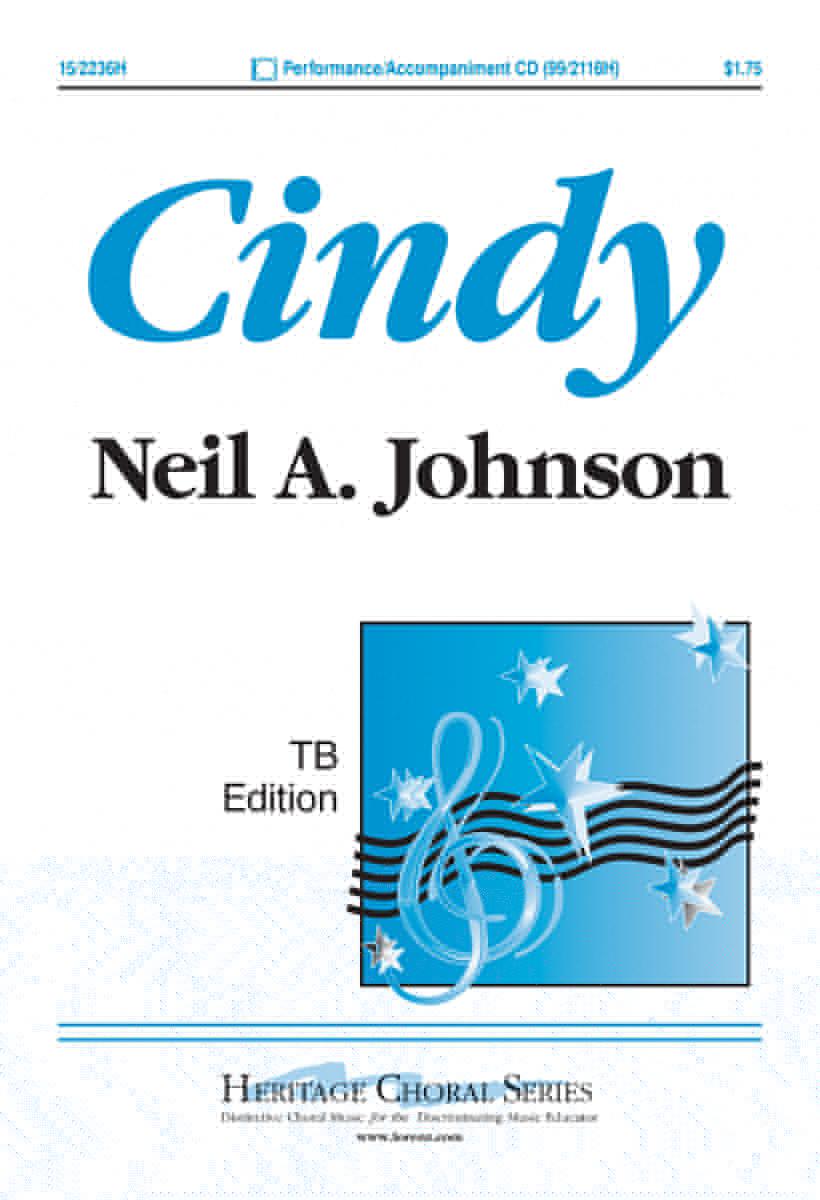 Cindy : TB : Neil A. Johnson : Neil A. Johnson : Sheet Music : 15-2236H : 9780893286132