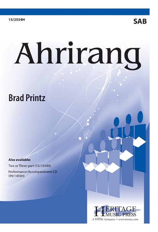 Arirang : SAB : Brad Printz : Sheet Music : 15-2554H : 9781429107303
