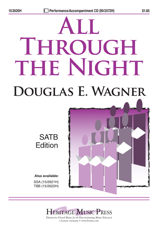 All Through the Night : SATB : Douglas E. Wagner : Sheet Music : 15-2620H : 9781429118972
