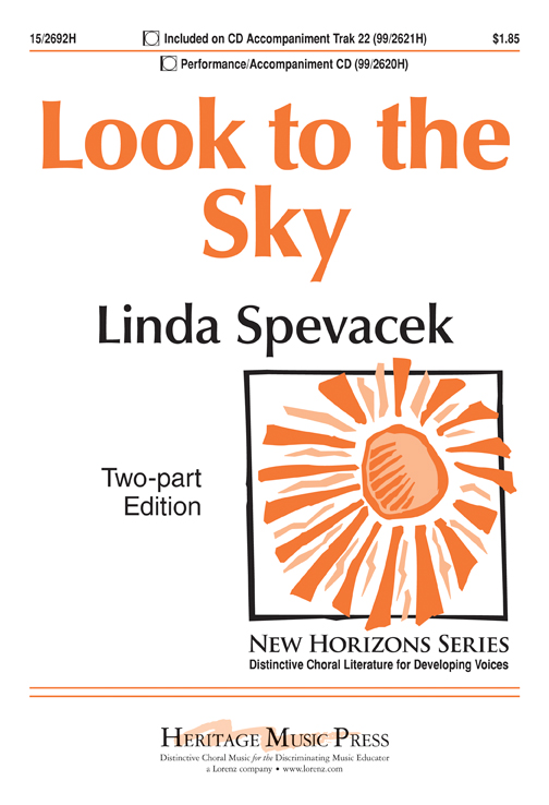 Look to the Sky : 2-Part : Linda Spevacek : Sheet Music : 15-2692H : 9781429119214