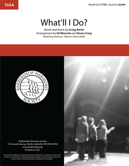 What'll I Do? : SSAA : Renee Craig : Irving Berlin : Platinum : DVD : 202669