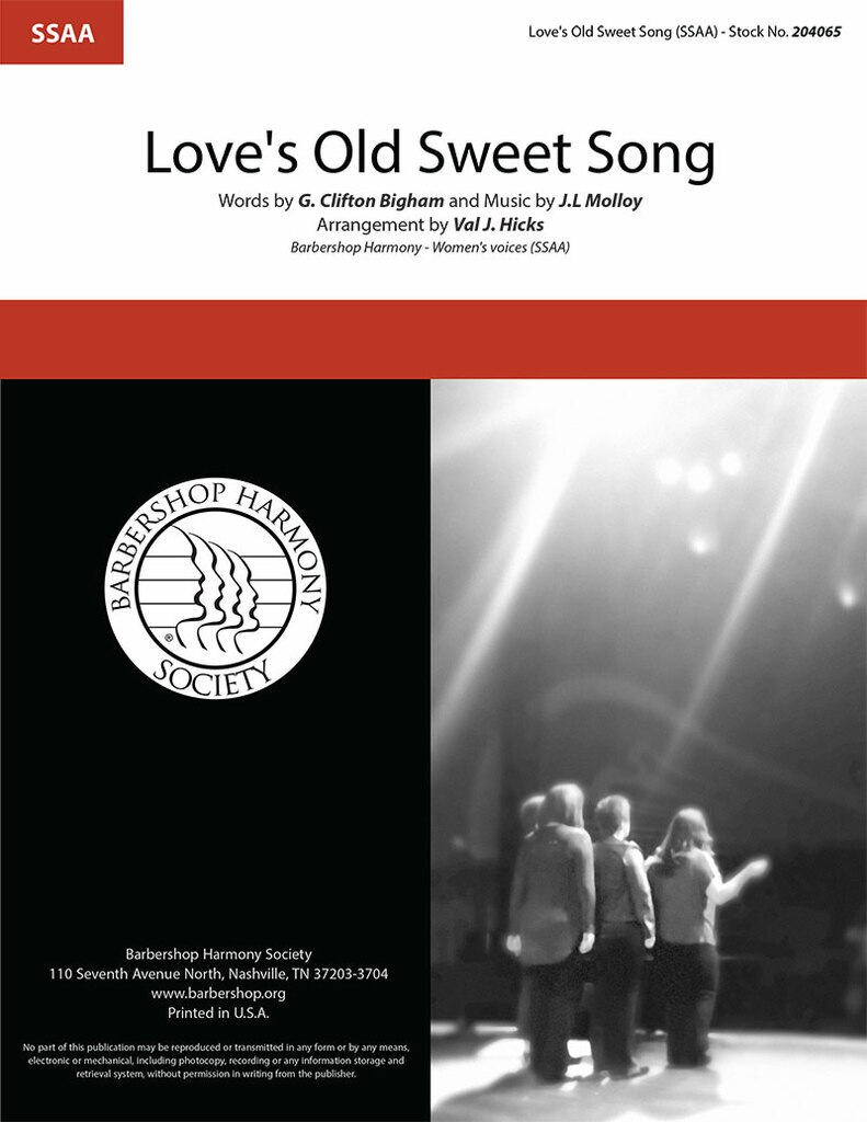 Love's Old Sweet Song : SSAA : Val Hicks : JL Malloy : Sheet Music : 204065
