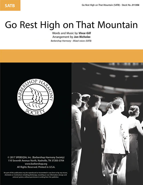 Go Rest High on That Mountain : SATB : Jon Nicholas : Vince Gill : Sheet Music : 211356