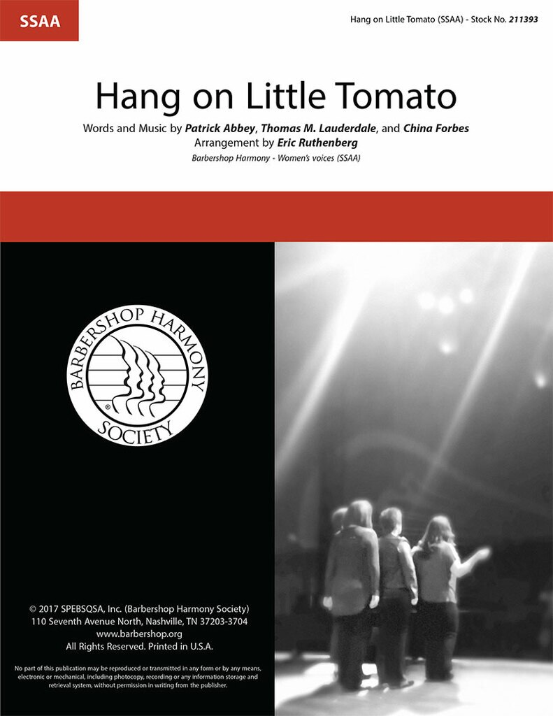 Hang On Little Tomato : SSAA : Eric Ruthenberg : Patrick Abbey : Pink Martini : Sheet Music : 211393