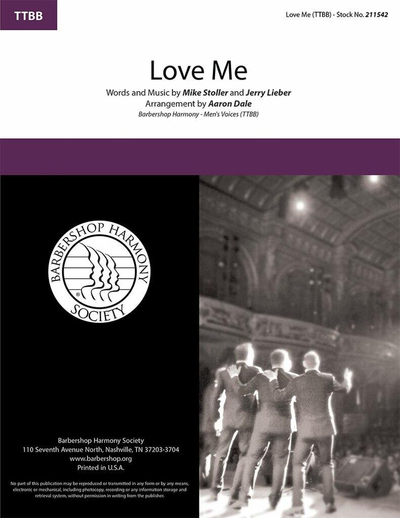 Love Me : ttbb : Aaron Dale : Mike Stoller : Elvis Presley : Sheet Music : 211542