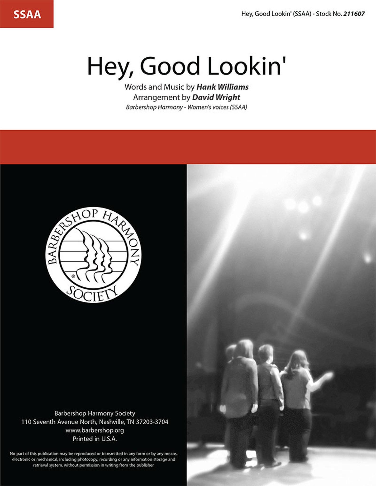 Hey, Good Lookin' : SSAA : David Wright : Hank Williams : Sheet Music : 211607