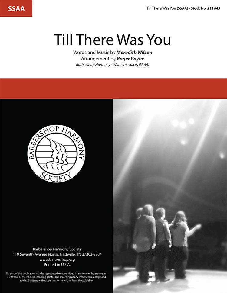 Till There Was You : SSAA : Roger Payne : Meredith Wilson : The Music Man : Sheet Music : 211643