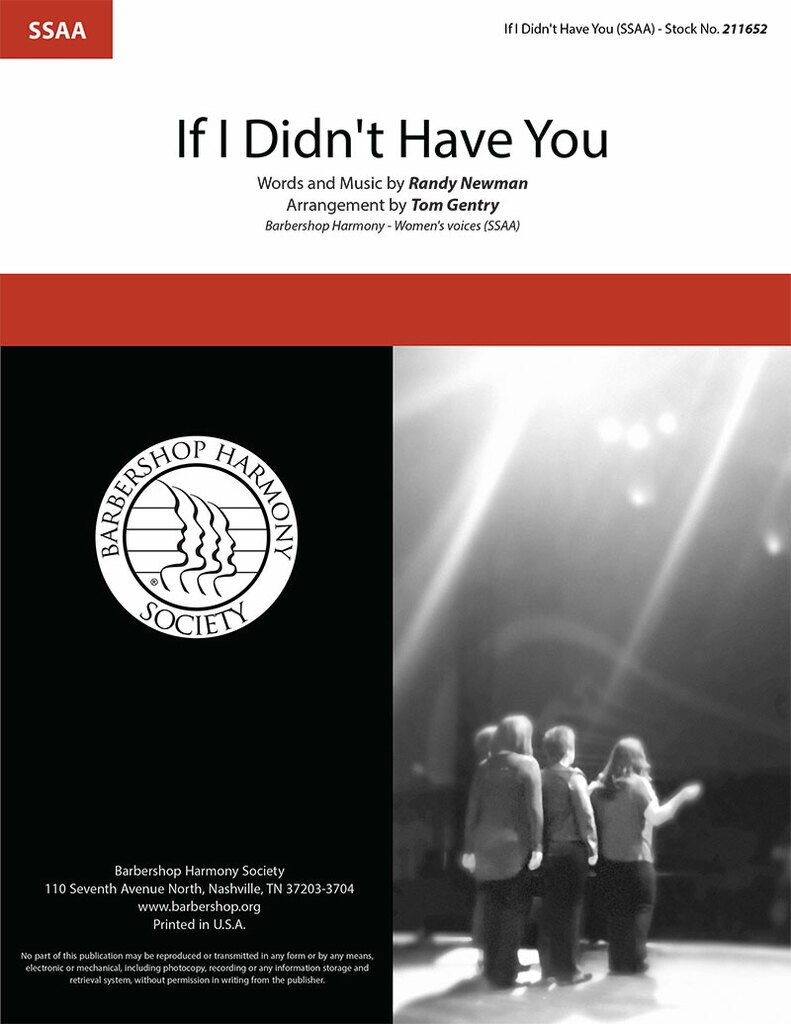 If I Didn't Have You : SSAA : Tom Gentry : Randy Newman : Monsters, Inc : Sheet Music : 211652