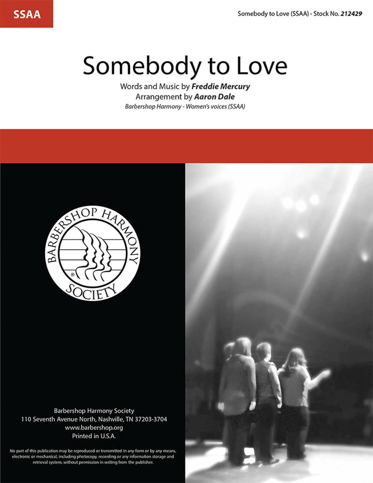 Somebody To Love : SSAA : Aaron Dale : Freddy Mercury : Queen : Sheet Music : 212429