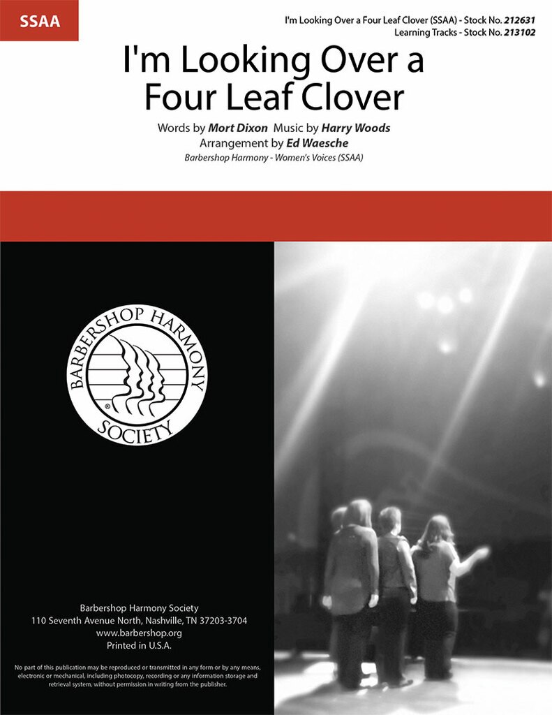 I'm Looking Over A Four Leaf Clover : SSAA : Ed Waesche : Harry Woods : Sheet Music : 212631