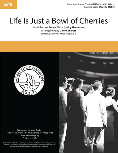 Life Is Just a Bowl of Cherries : SATB : Gene Cokeroft : Sheet Music : 212912