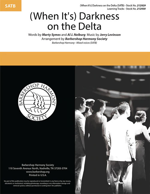 (When It's) Darkness on the Delta : SATB : SPEBSQSA : Sheet Music : 212929