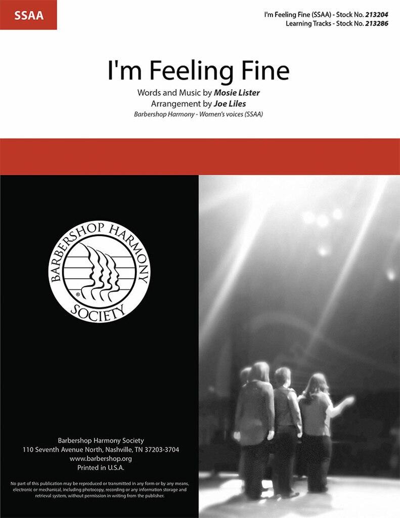 I'm Feeling Fine : SSAA : Joe Liles : Mosie Lister : Sheet Music : 00362128