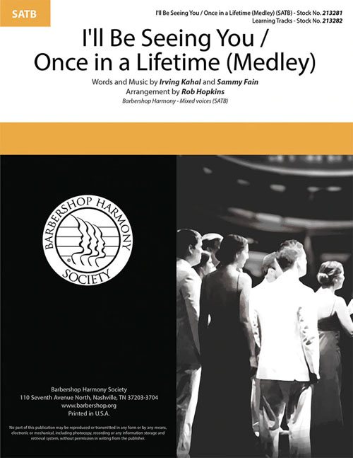 I'll Be Seeing You / Once in a Lifetime : SATB : Rob Hopkins : Sheet Music : 213281