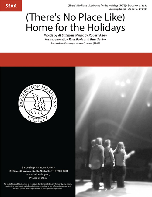 (There's No Place Like) Home For The Holidays : SSAA : Burt Szabo : Sheet Music : 213353
