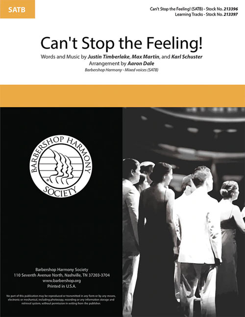 Can't Stop the Feeling : SATB : Aaron Dale : Sheet Music : 00333991