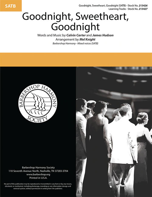 Goodnight, Sweetheart, Goodnight : SATB : Mel Knight : Sheet Music : 00333998
