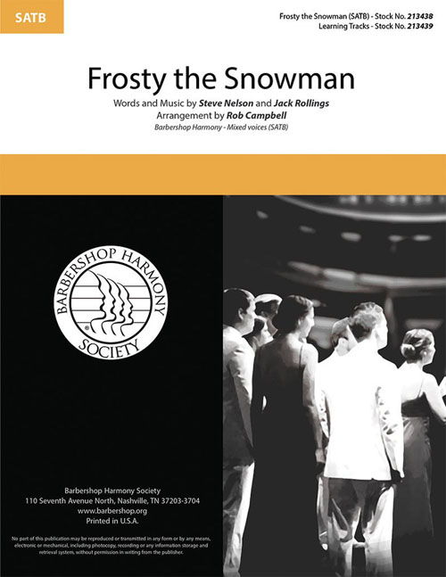 Frosty the Snow Man : SATB : Rob Campbell : Sheet Music : 213438