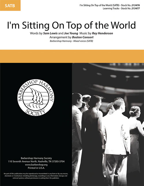 I'm Sitting On Top of the World : SATB : The Boston Consort : The Boston Consort : Sheet Music : 00334011