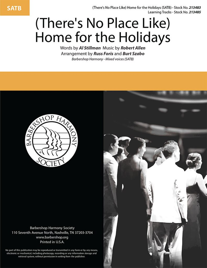 (There's No Place Like) Home For The Holidays : SATB : Burt Szabo : Sheet Music : 213483