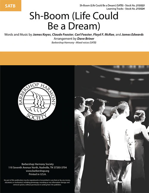 Sh-Boom (Life Could Be a Dream) : SATB : Dave Briner : Sheet Music : 00334023
