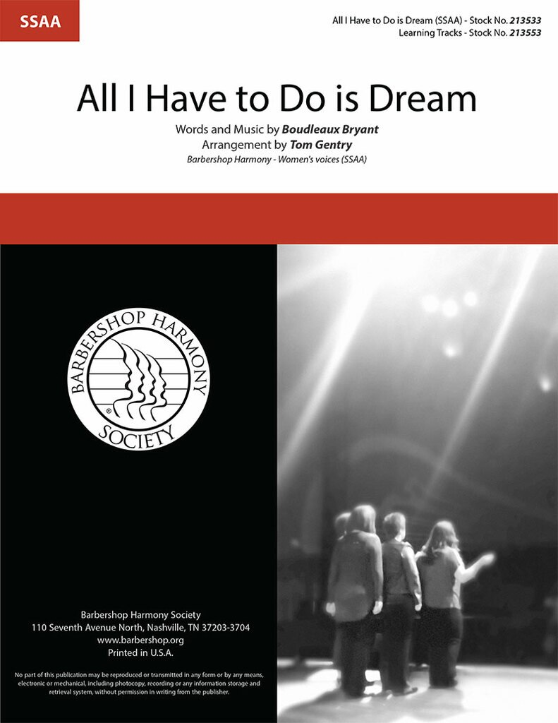 All I Have To Do Is Dream : SSAA : Tom Gentry : Boudleaux Bryant : The Everly Brothers : Sheet Music : 213533
