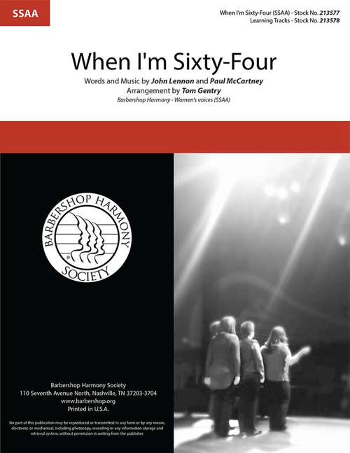 When I'm Sixty-Four : SSAA : Tom Gentry : The Beatles : Sheet Music : 00362274