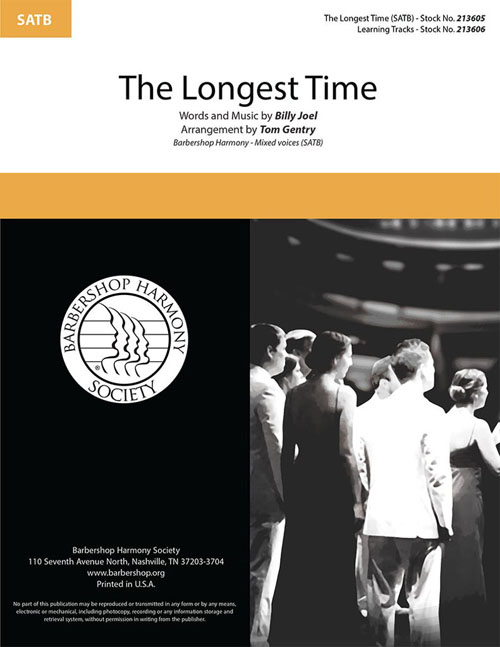 The Longest Time : SATB : Tom Gentry : Billy Joel : Sheet Music : 00334030