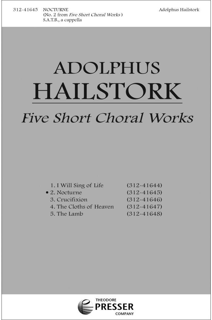 Five Short Choral Works: Nocturne : SATB : Adolphus Hailstork : Adolphus Hailstork : Sheet Music : 312-41645
