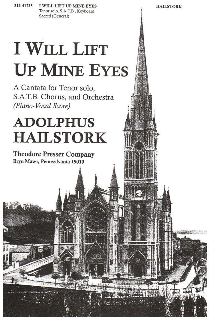 I Will Lift Up Mine Eyes : SATB : Adolphus Hailstork : Adolphus Hailstork : Sheet Music : 312-41723