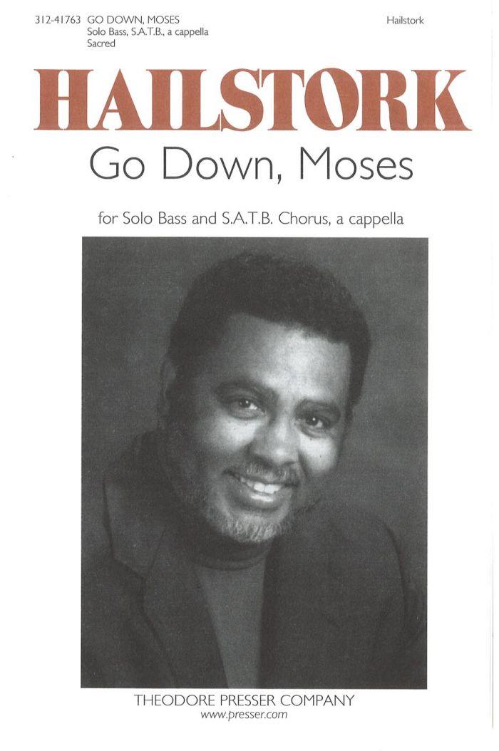 Go Down Moses : SATB : Adolphus Hailstork, Anonymous : Adolphus Hailstork, Anonymous : Sheet Music : 312-41763