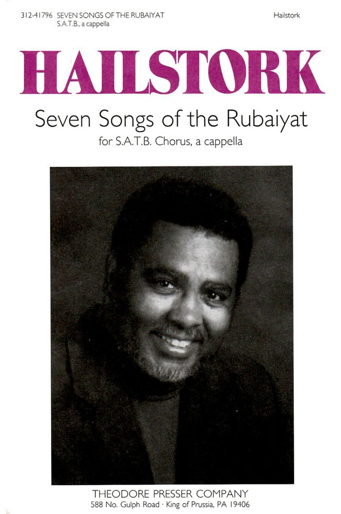 Seven Songs Of The Rubaiyat : SATB : Adolphus Hailstork : Adolphus Hailstork : Sheet Music : 312-41796