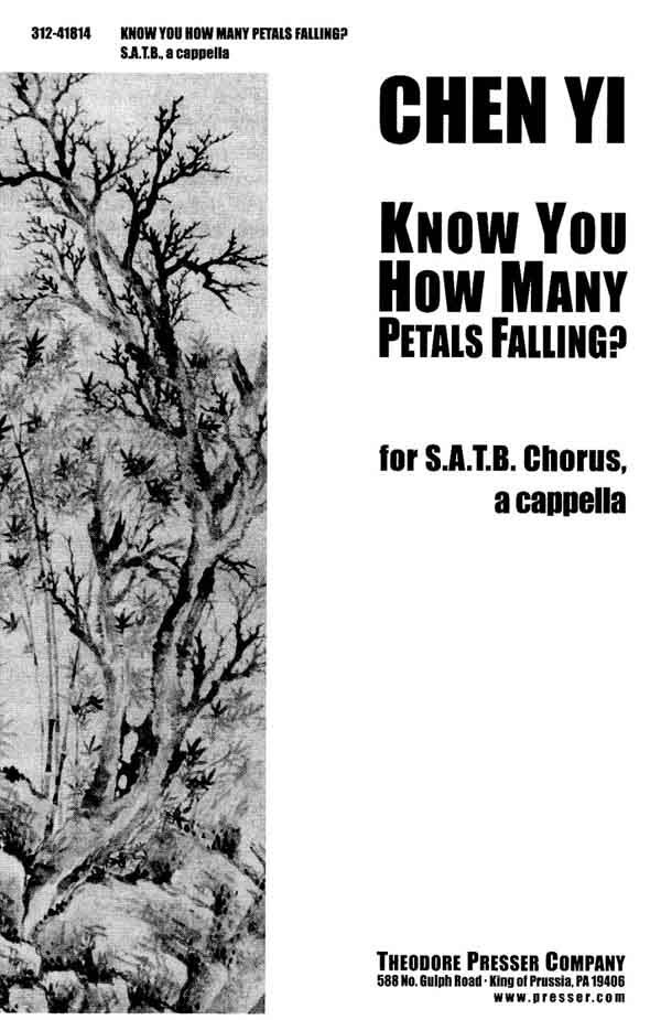Know You How Many Petals Falling? : SATB : Chen Yi : Sheet Music : 312-41814