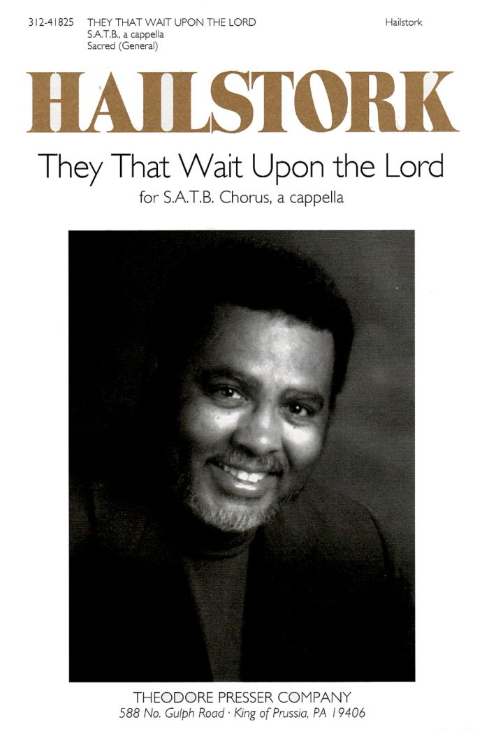 They That Wait Upon The Lord : SATB : Adolphus Hailstork : Adolphus Hailstork : 312-41825
