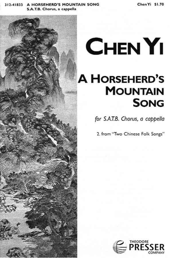 A Horseherd's Mountain Song : SATB : Chen Yi : Sheet Music : 312-41833
