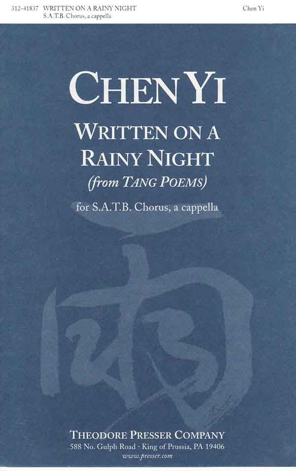 Written on a Rainy Night (Tang poem) : SATB : Chen Yi : Sheet Music : 312-41837