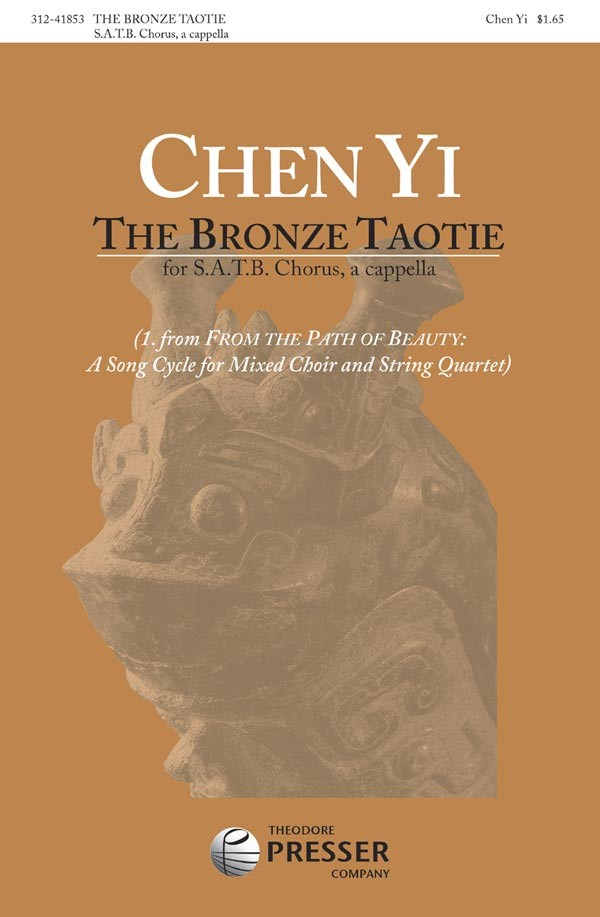 The Bronze Taotie : SATB : Chen Yi : Sheet Music : 312-41853