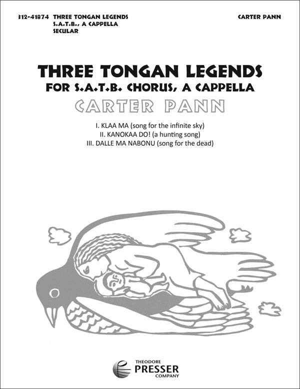 Three Tongan Legends : SATB : Carter Pann : Sheet Music : 312-41874