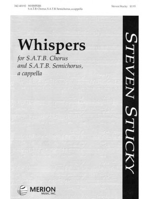 Whispers : SATB : Steven Stucky : Steven Stucky : Chanticleer : Sheet Music : 342-40192