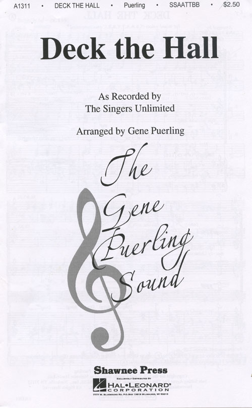 Deck The Halls : SSAATTBB : Gene Puerling : Traditional Welsh Carol : Singers Unlimited :  2 CDs : 35005196 : 747510020479
