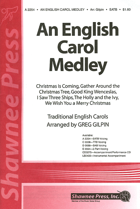 An English Carol Medley : SATB : Greg Gilpin : Sheet Music : 35005972 : 747510068549