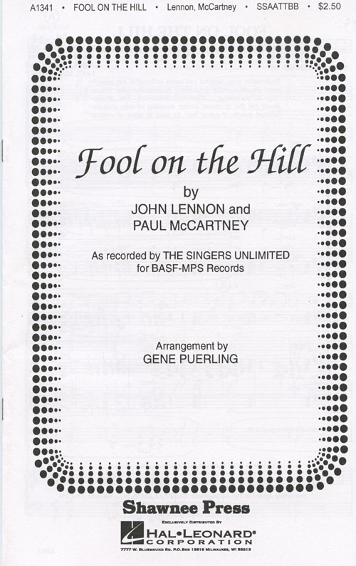 The Fool On The Hill : SSAATTBB : Gene Puerling : Paul McCartney : Singers Unlimited : Sheet Music : 35007050 : 747510000754
