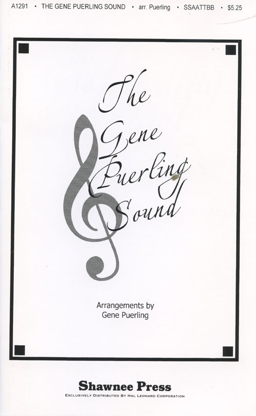 The Gene Puerling Sound : SSAATTBB : Gene Puerling : Sheet Music : 35007566 : 747510021391