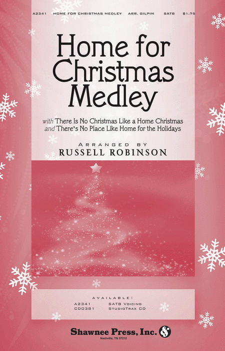 Home for Christmas Medley : SATB : Russell Robinson : Sheet Music : 35009616 : 747510185802