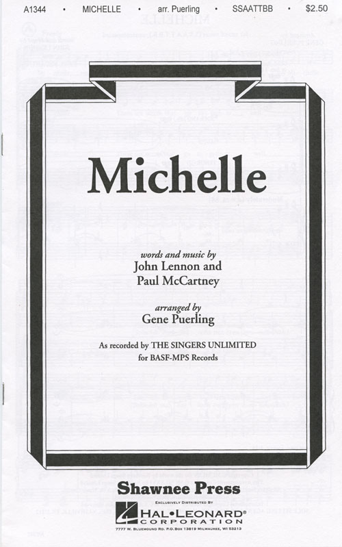 Michelle : SSAATTBB : Gene Puerling : John Lennon : Singers Unlimited : Sheet Music : 35014204 : 747510003946