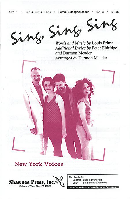 Sing, Sing, Sing : SATB : Darmon Meader : Louis Prima : New York Voices : Sheet Music : 35020337 : 747510055457