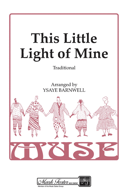 This Little Light of Mine : SSAA : Ysaye Barnwell : Ysaye Barnwell : Sweet Honey In The Rock : Sheet Music : 35023219 : 747510060871