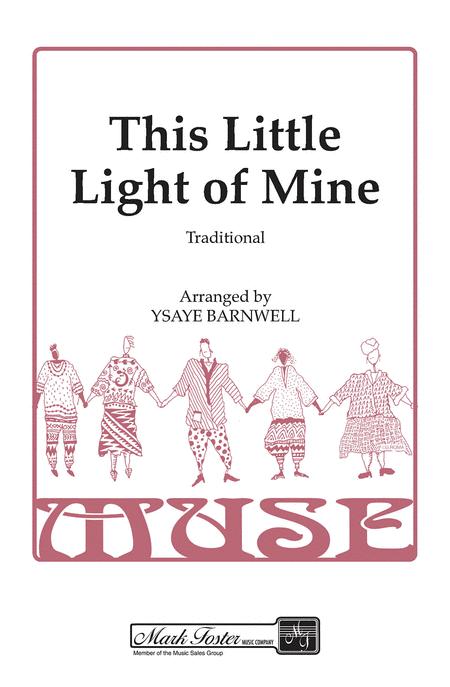 This Little Light of Mine : SSAA : Ysaye Barnwell : Ysaye Barnwell : Sweet Honey In The Rock : Sheet Music : 35023219 : 747510060871